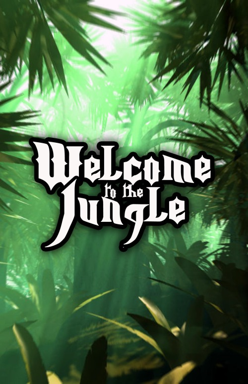 Welcome To The Jungle | www.ReviveALIVE.net